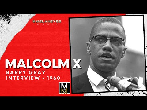 Malcolm X - Barry Gray Interview   10 March 1960
