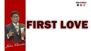 FIRST LOVE  Tamil Christian Message   Jabez Christie   B2B Family