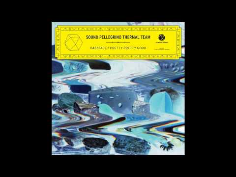SOUND PELLEGRINO THERMAL TEAM — 'Bassface'