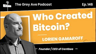 Who Created Bitcoin? Lorien Gamaroff Interview