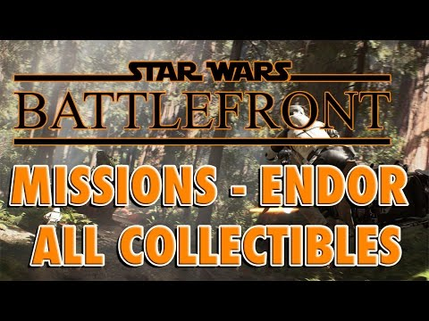STAR WARS BATTLEFRONT - Endor - All Mission Collectibles