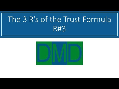 The 3 R\'s of the Trust Formula - R#3 - YouTube