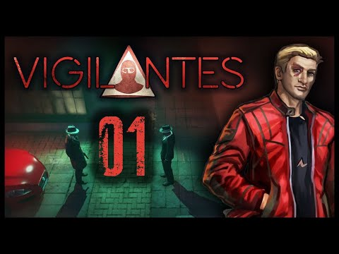 Vigilantes Gameplay Let's Play Part 1 (TAKE NO PRISONERS)