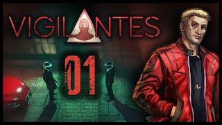 Vigilantes Gameplay Let