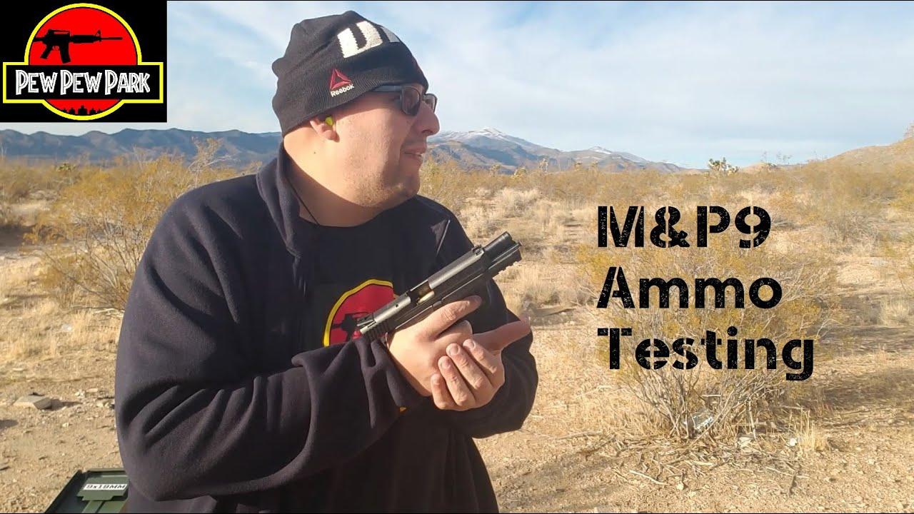 M&P9 ammo testing