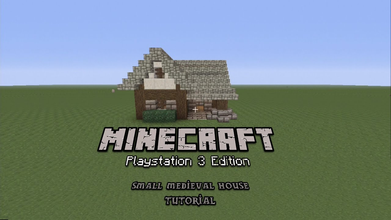 Minecraft PS3 PS4 How To Build A Small Medieval House