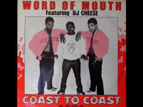 Word Of Mouth Feat. DJ Cheese - Coast To Coast