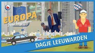 EUROPA FOAR BEGJINNERS: Dagje Leeuwarden