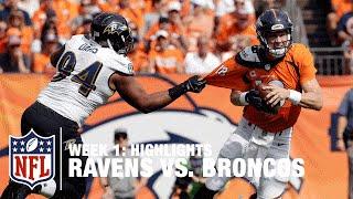 Ravens vs. Broncos | Week 1 Highlights | NFL