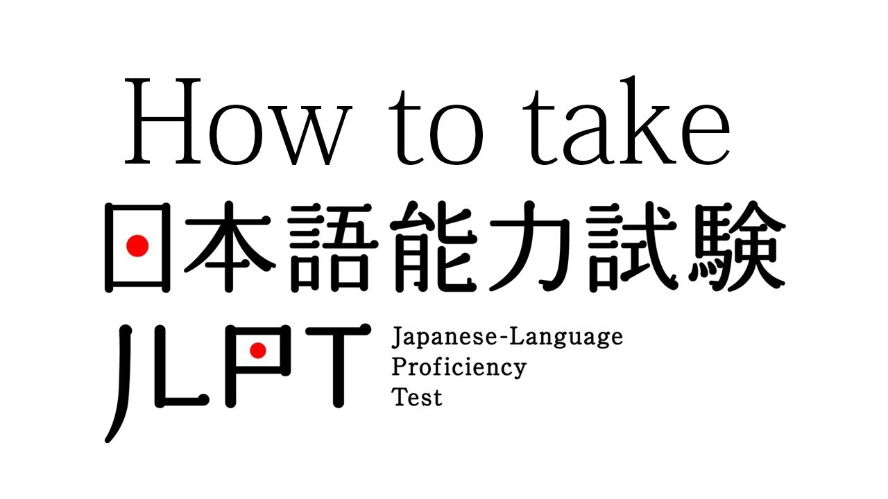 How to take/apply for Japanese Language Proficiency Test