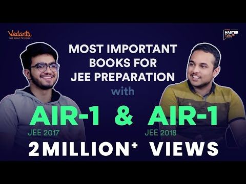 Important Books for JEE Main & Advanced Preparation | Sarvesh & Pranav's Tips to Crack IIT JEE 2019