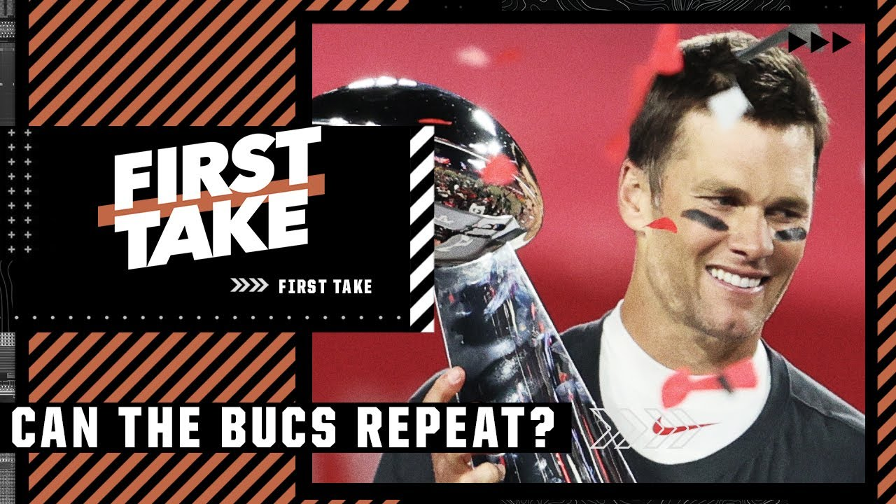 Can the Bucs repeat as Super Bowl champs? | First Take