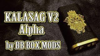 【経験者向け】KALASAG V2 Alpha by BB BOX MODS【並列&直列】
