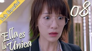 【Sub Español】Ella es la única 08 | She Is The One | 全世界都不如你