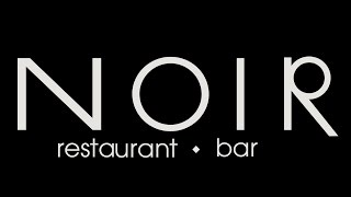 Noir Restaurant Bar