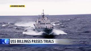 USS Billings passes key trials