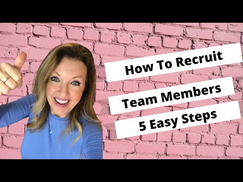 How to Recruit Team Members   5 Easy Steps