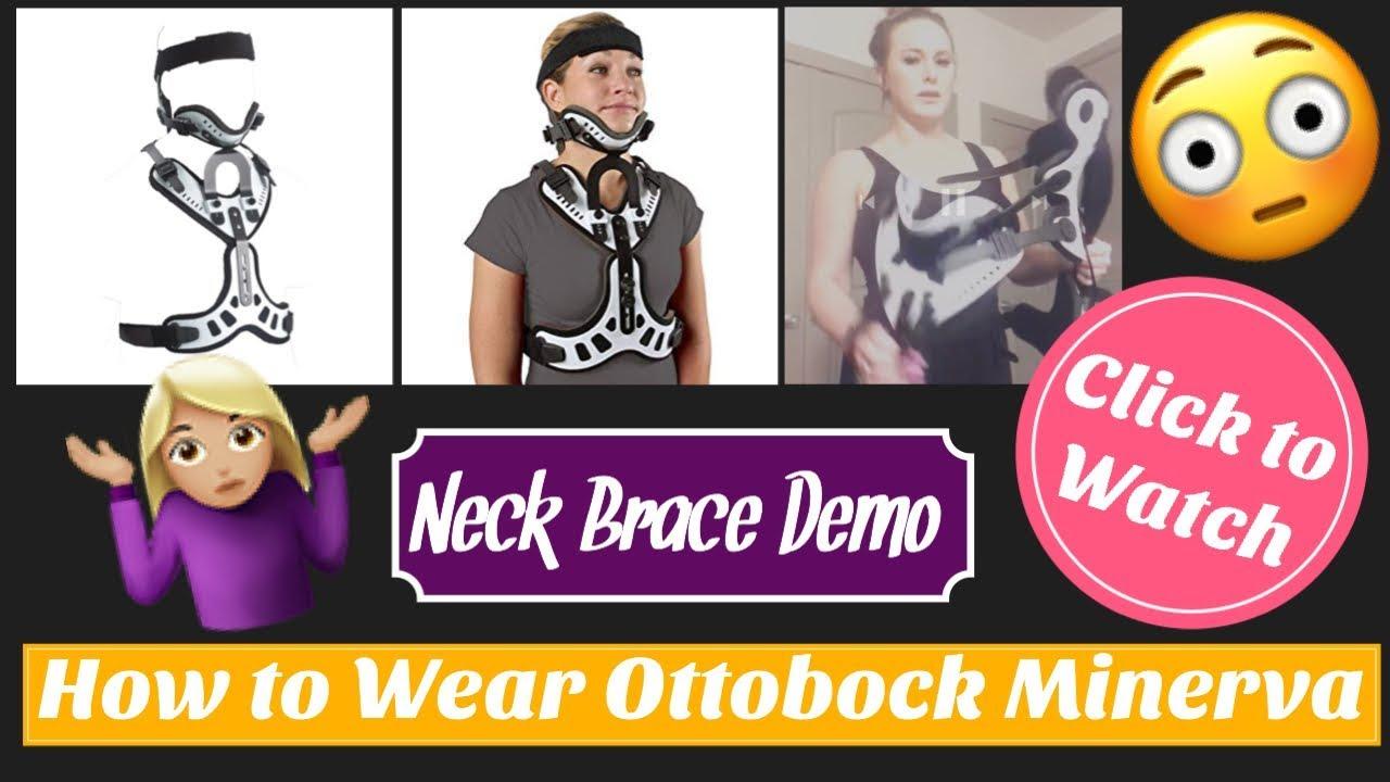 Ottobock Minerva Neck Brace, Neck Brace Demo with Review!