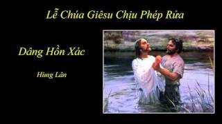 Dâng Hồn Xác - Hùng Lân