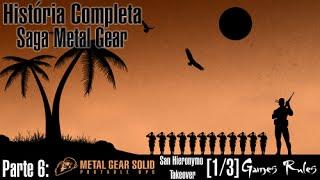 História Completa: Saga Metal Gear - Parte 6 - Metal Gear Solid: Portable Ops [1/3]