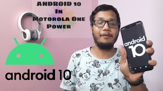 Android 10 For Motorola One Power (Hindi) (CHEF) Arrow OS ||