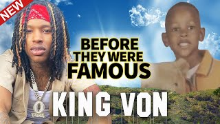 King Von   Before They Were Famous   Updated Biography   Why He Told