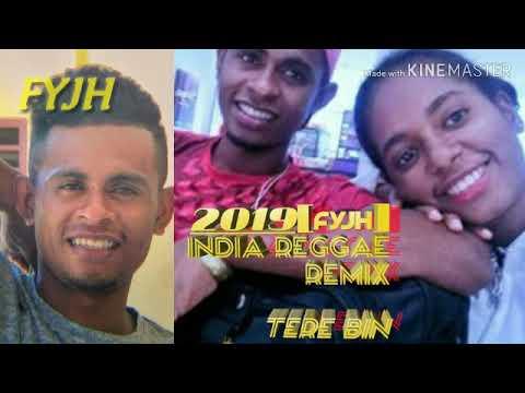 Lagu REGGAE REMIX 2019 ||FYJH|| INDIA TERE BIN