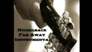 Nickelback - Far Away (Instrumental)