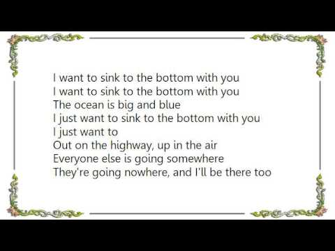 Sink to the bottom with you fountains of wayne