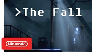 The Fall: Nintendo Switch Edition Launch Trailer - Nintendo Switch