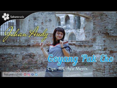 Jihan Audy - Goyang Pak Eko [OFFICIAL M/V]