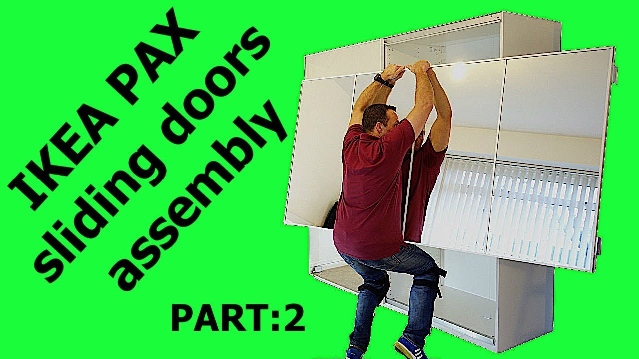 IKEA PAX WARDROBE Sliding doors assembly (Part: 2)
