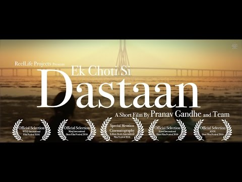 EK CHOTI SI DASTAAN | Award Winning Hindi Short Film | Mumbai, India | ReelLife Projects | 2016