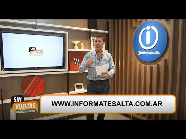 Sin Vueltas con la vuelta de Diputados y nuevas flexibilizaciones en Salta