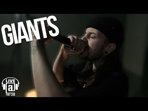 """Giants """"Break The Cycle"""" - LIVE AT THE LAB"""