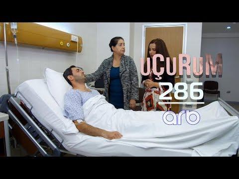Uçurum (286-cı Bölüm) - TAM HİSSƏ