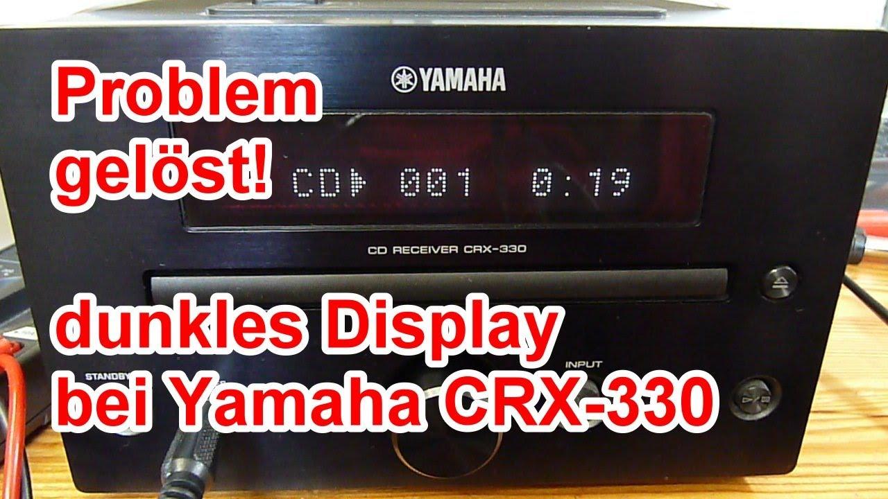 gelöst: Display dunkel bei der Mini-Stereo-Anlage Yamaha CRX-330, VFD, Reparatur, Fluoreszenzanzeige