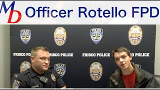 Interviewing Heroes Officer Rotello FPD
