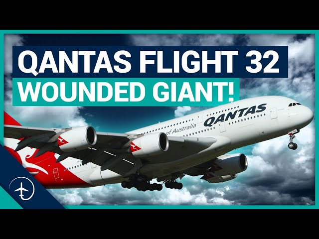 Wounded Airbus A380, saved by Pros! Qantas 32 explained.