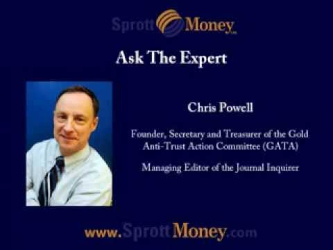 Ask The Expert - Chris Powell - Sprott Money News