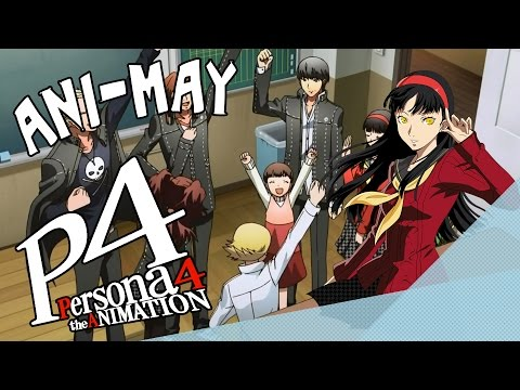 Persona 4 | Ani-May Day 26 [The Podsquad Anime]