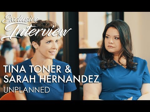 UNPLANNED Interview: Tina Toner & Sarah Hernandez
