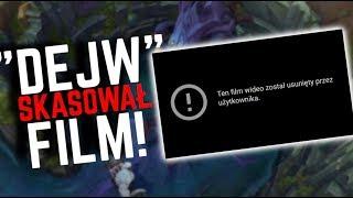 """""""DEJW"""" usunął swój film! Wygraliśmy!"""