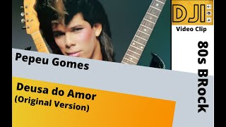 Pepeu Gomes- Deusa do Amor (by dj iran)