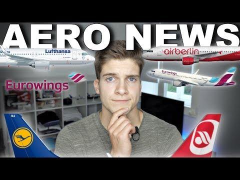 Lufthansa übernimmt Air Berlin... zumindest einen großen Teil! AeroNews