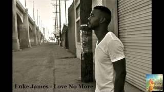 Luke James Love No More
