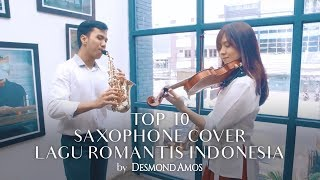 Gambar cover TOP 10 Lagu Romantis Indonesia (Saxophone Cover by Desmond Amos)