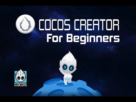Cocos Creator For Beginners - Part One