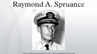 Raymond A. Spruance