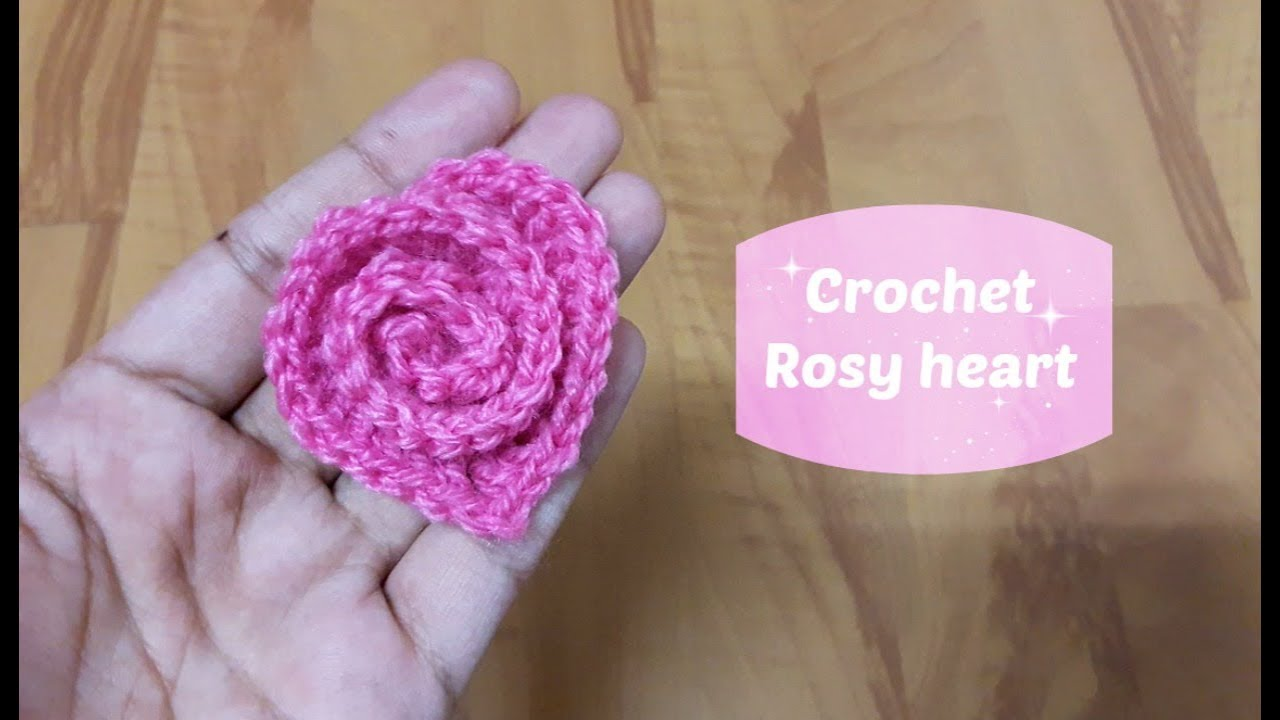 How To Crochet A Rosy Heart Youtube Rose Flower Diagram Flowers 7
